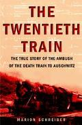 Twentieth train The Twentieth train