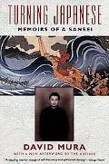 Turning Japanese Memoirs of a Sansei