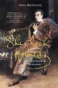 Sherlock Holmes The Unauthorized Biography