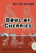 Bowl of Cherries: A Novel