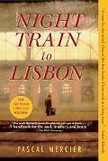 Night Train to Lisbon: A Novel