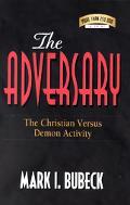 Adversary The Christian Versus Demon Activity