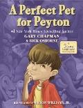 Perfect Pet for Peyton : A 5 Love Languages Discovery Book