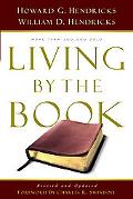 Living by the Book The Art & Science of Reading the Bible