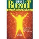 Before Burnout: Balanced Living for Busy People (Christian living)