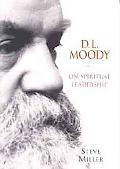D. L. Moody on Spiritual Leadership