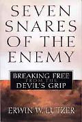 Seven Snares of the Enemy Breaking Free from the Devils Grip