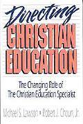 Directing Christian Education The Changing Role of the Christian Education Specialist