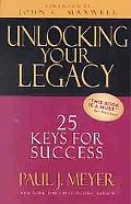 Unlocking Your Legacy 25 Keys for Success