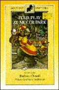 Foul Play at Moler Park - Barbara Davoll - Paperback