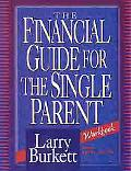Financial Guide for the Single Parent Workbook