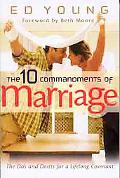 10 Commandments of marriage The Do's and Don'ts for a Lifelong Covenant