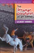 Strange Creatures of Dr. Korbo