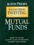 Mutual Funds: How to Make Saving and Investing Easier - Austin Pryor - Paperback