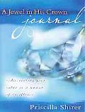 Jewel in His Crown Journal Rediscovering Your Value As a Woman of Excellence