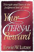 Your Eternal Reward Triumph and Tears at the Judgement Seat of Christ