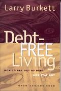 Debt-Free Living How to Get Out of Debt and Stay Out