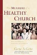 Measure of a Healthy Church How God Defines Greatness in a Church