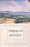 Strength for the Journey Day by Day With Jesus
