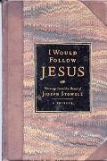 I Would Follow Jesus