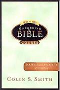 Ten Keys For Unlocking The Bible Course Participant Guide