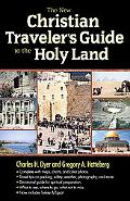 New Christian Traveler's Guide to the Holy Land