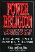 Power Religion: The Selling out of the Evangelical Church - Michael Scott Horton - Paperback