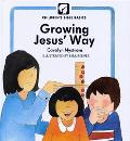 Growing Jesus' Way