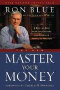 New Master of Your Money Workbook A Step by Step Plan for Gaining and Enjoying Financial Fre...