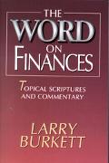 Word on Finances/Topical Scriptures and Concordance