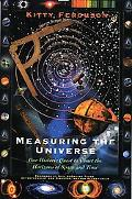 Measuring the Universe Our Historic Quest to Chart the Horizons of Space and Time