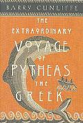 Extraordinary Voyage of Pytheas the Greek