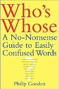 Who's Whose A No-Nonsense Guide to Easily Confused Words