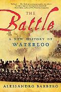 Battle A New History of Waterloo