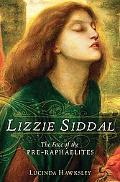 Lizzie Siddal Face of the Pre-raphaelites