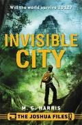The Joshua Files: Invisible City