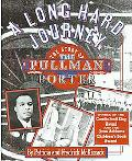 A Long Hard Journey: The Story of the Pullman Porter (Walker's American History Series for Y...