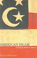 American Islam Growing Up Muslim in America
