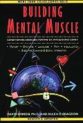 Building Mental Muscle Conditioning Exercises for the Six Intelligence Zones