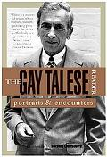 Gay Talese Reader Portraits & Encounters
