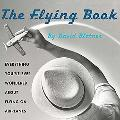 Flying Book Everything You've Ever Wondered about Flying on Airplanes