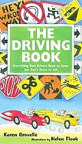 Driving Book Everything New Drivers Need to Know but Don't Know to Ask