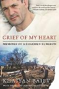 Grief of My Heart Memoirs of a Chechen Surgeon