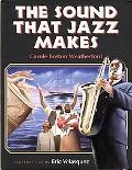 Sound That Jazz Makes