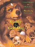 Caddie the Golf Dog