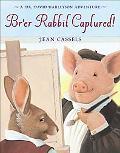 Br'er Rabbit Captured! A Dr. David Harleyson Adventure