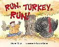 Run, Turkey, Run!