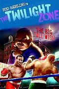 The Twilight Zone: The Big Tall Wish (Rod Serling's the Twilight Zone)