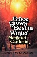 Grace Grows Best in Winter