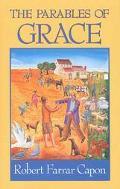 Parables of Grace, Vol. 2 - Robert Farrar Capon - Paperback